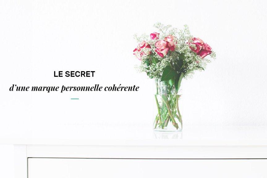 Secrets d'une marque personnelle cohérente