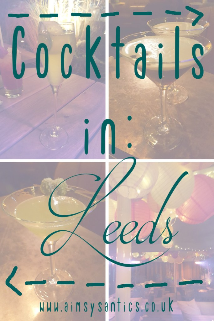 "Faded image of 2 cocktails with the text overlay ""Cocktails in Leeds"""