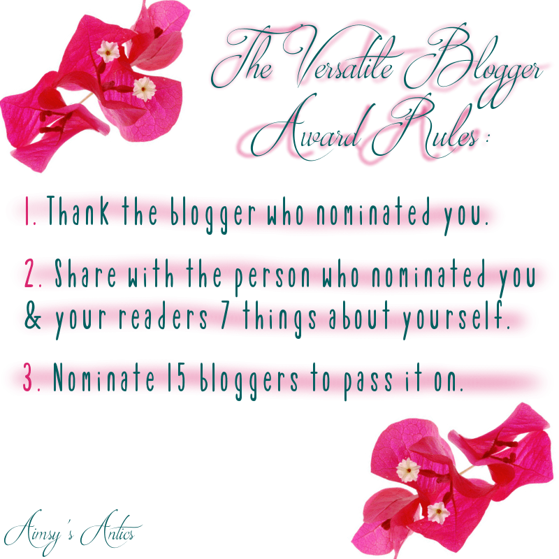 Image of the rules of the versatile blogger award. Includes bougainvillea flowers in two corners of the image.