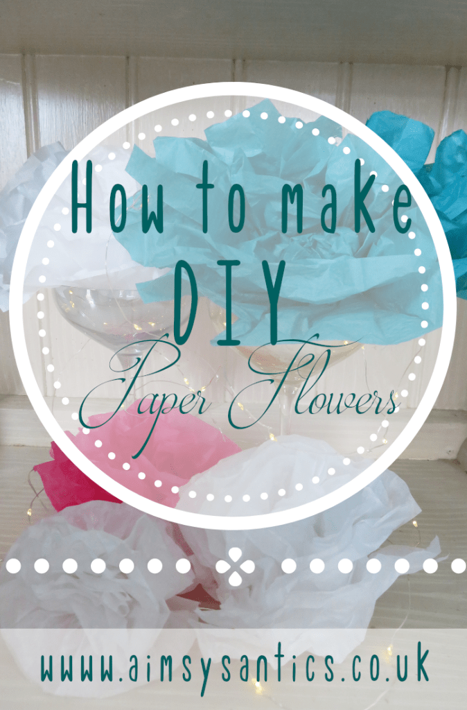 DIY Paper Flowers - How To Make Tissue Paper Flowers - www.aimsysantics.co.uk
