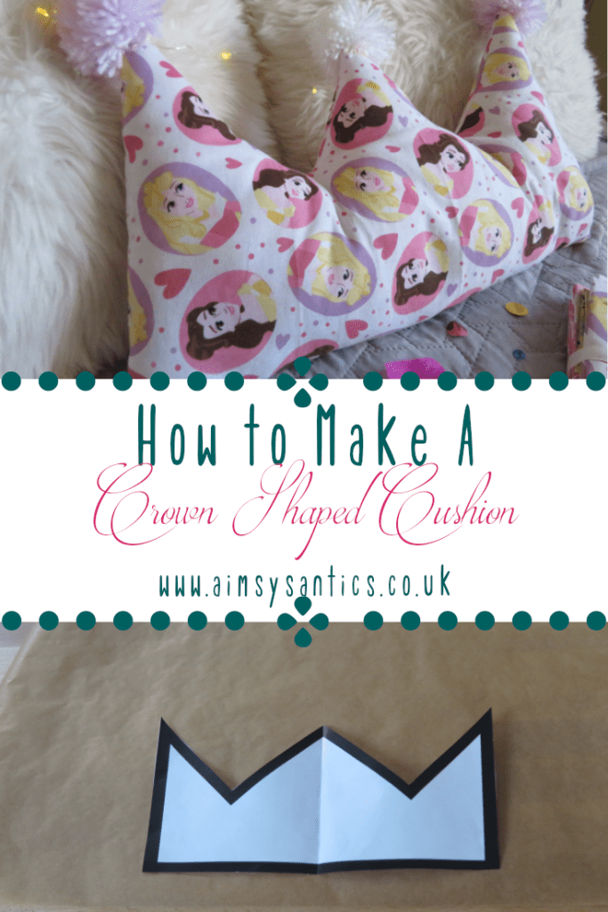 How to make a crown shaped cushion with a fat quarter - www.aimsysantics.co.uk