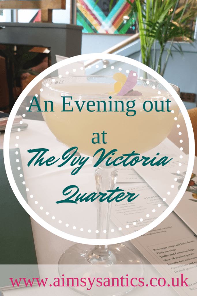 An Evening Out at The Ivy Victoria Quarter - www.aimsysantics.co.uk