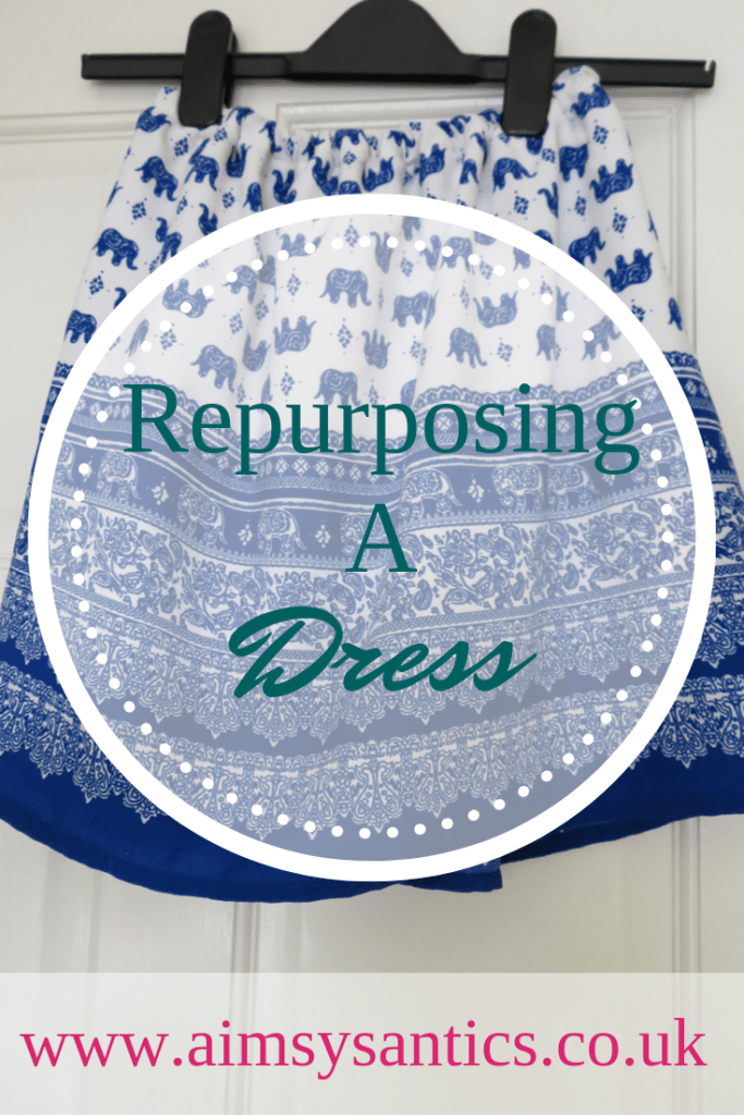 Repurposing a Dress - www.aimsysantics.co.uk