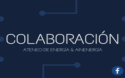 Ateneo de Energía y AINEnergía colaborarán conjuntamente