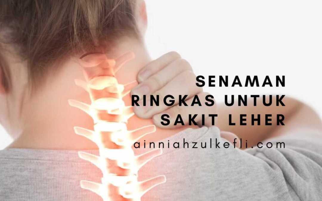 Senaman Ringkas Untuk Sakit Leher