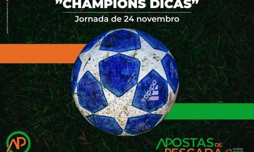 Champions Dicas – 24/11
