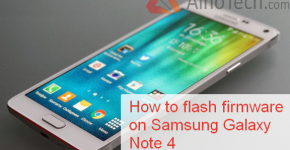 How to flash firmware on Samsung Galaxy Note 4 SM-N910C, Root