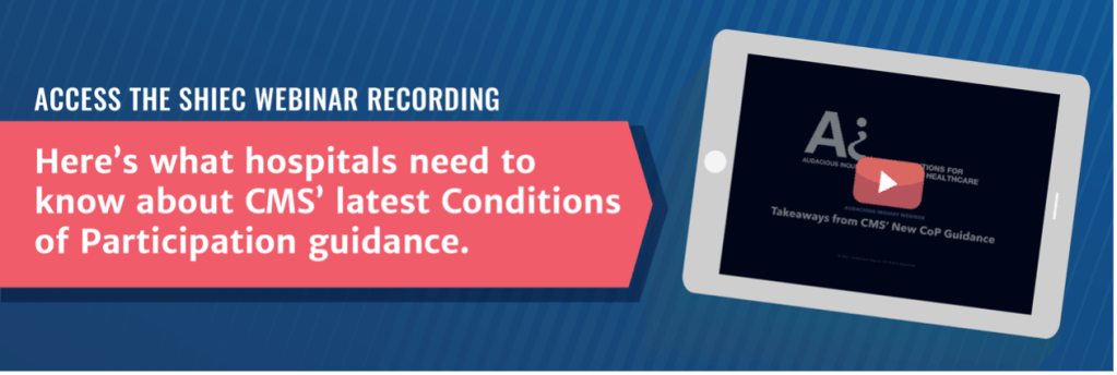 Here's what hospitals need to know about CMS' latest Conditions of Participation guidance