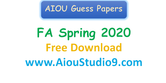 AIOU FA Guess papers Spring 2020