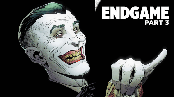 """Joker is back and this time he wants Batman dead and buried hence the title """"Endgame"""" slapped on the cover."""