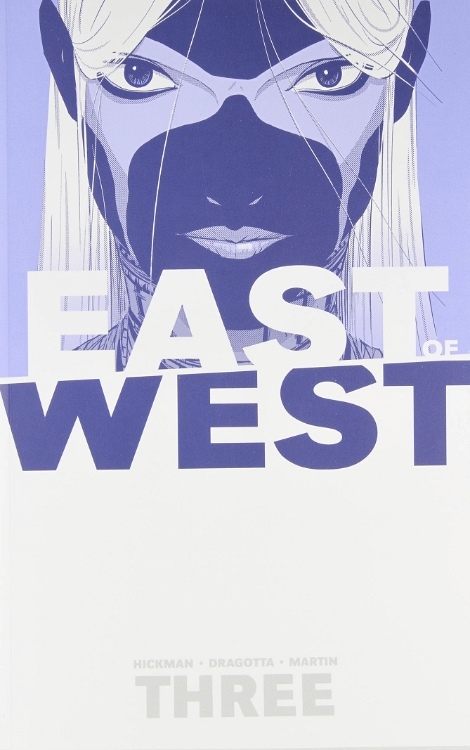 Is It Good? East of West Vol. 3: There Is No Us Review