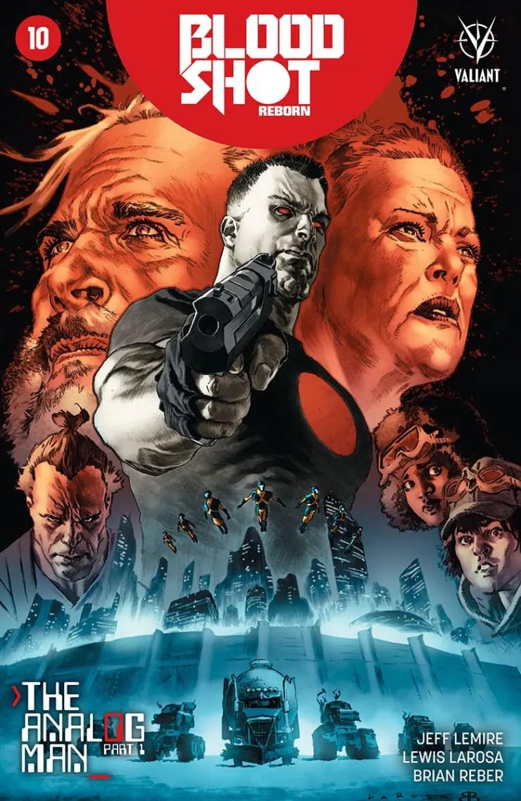 Valiant Entertainment Preview: Bloodshot Reborn #10