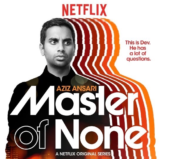 A new television series recently premiered on Netflix that I devoured instantly. It's called Master of None, and there's a good chance you've already binge-watched it as well, seeing as how everybody I've run to gushing about it has been equally in love with it.
