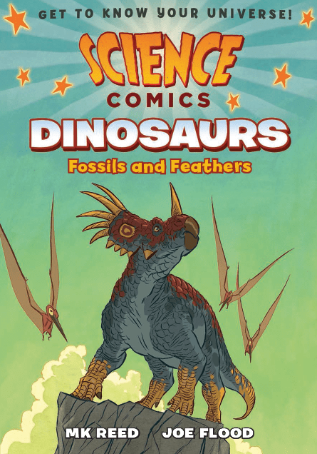 """From Dragons to Birds:  Interview with MK Reed on """"Science Comics:  Dinosaurs"""""""