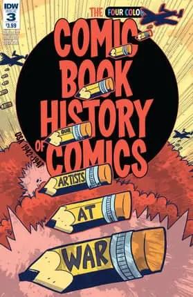Comic Book History of Comics #3 Review