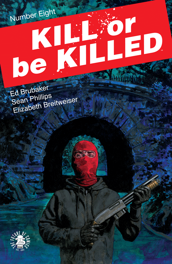 Kill or Be Killed #8 Review