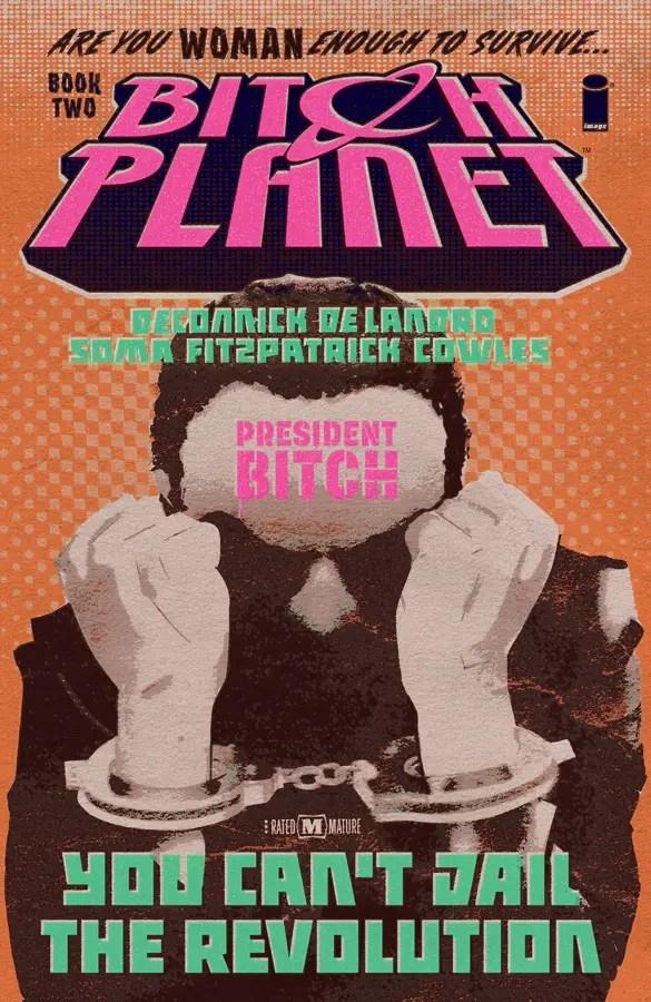 Bitch Planet Vol. 2: President Bitch Review