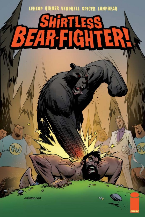 Shirtless Bear-Fighter! #3 Review