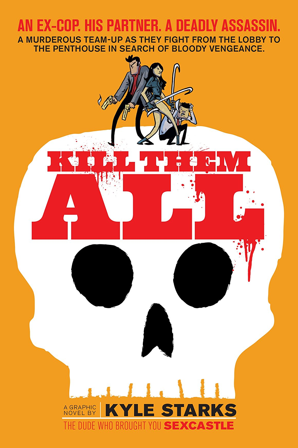 'Kill Them All' review: Kyle Starks' love letter to 90s action movies