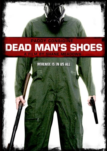 AiPT! takes a look at the shocking revenge thriller Dead Man's Shoes.