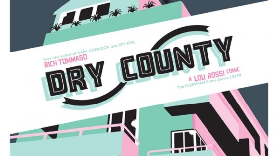 Revisiting the '90s with 'Dry County' writer-artist Rich Tommaso
