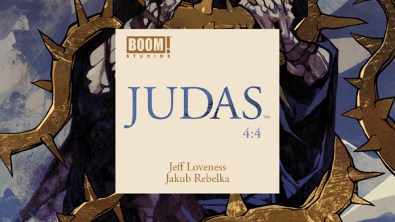 If you come into 'Judas' with an open mind, you're in for an incredibly unique, thought-provoking, and beautiful comic book.