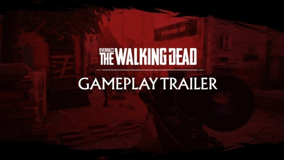 OVERKILL'S The Walking Dead has new gameplay trailer and a November 8, 2018.