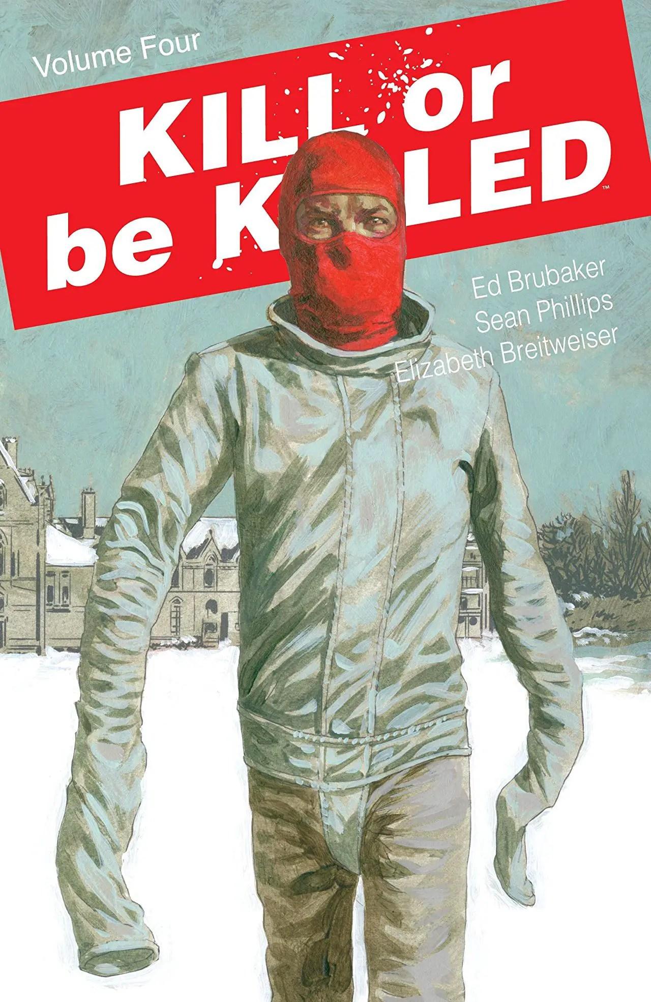 Kill or be Killed Vol. 4 review