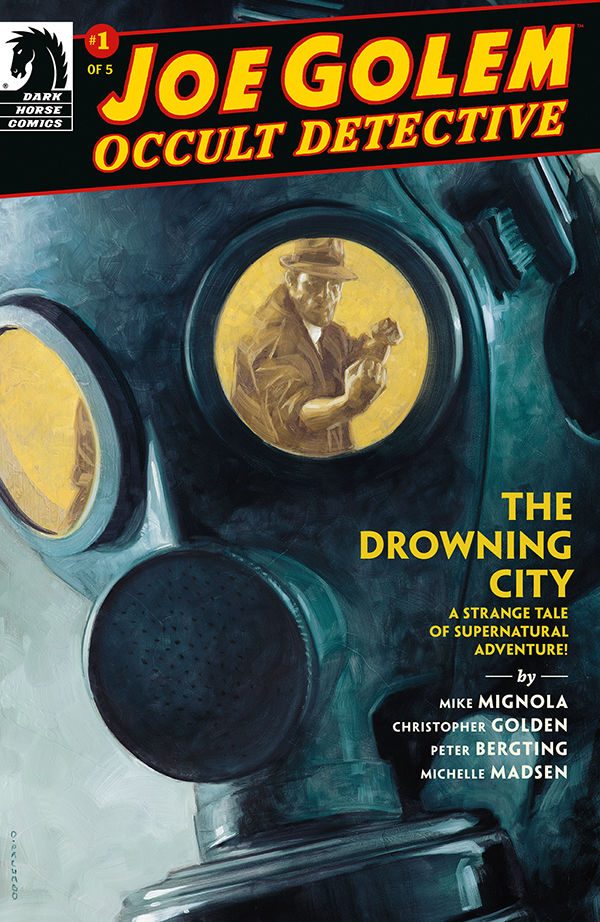 Joe Golem: Occult Detective - The Drowning City #1 Review