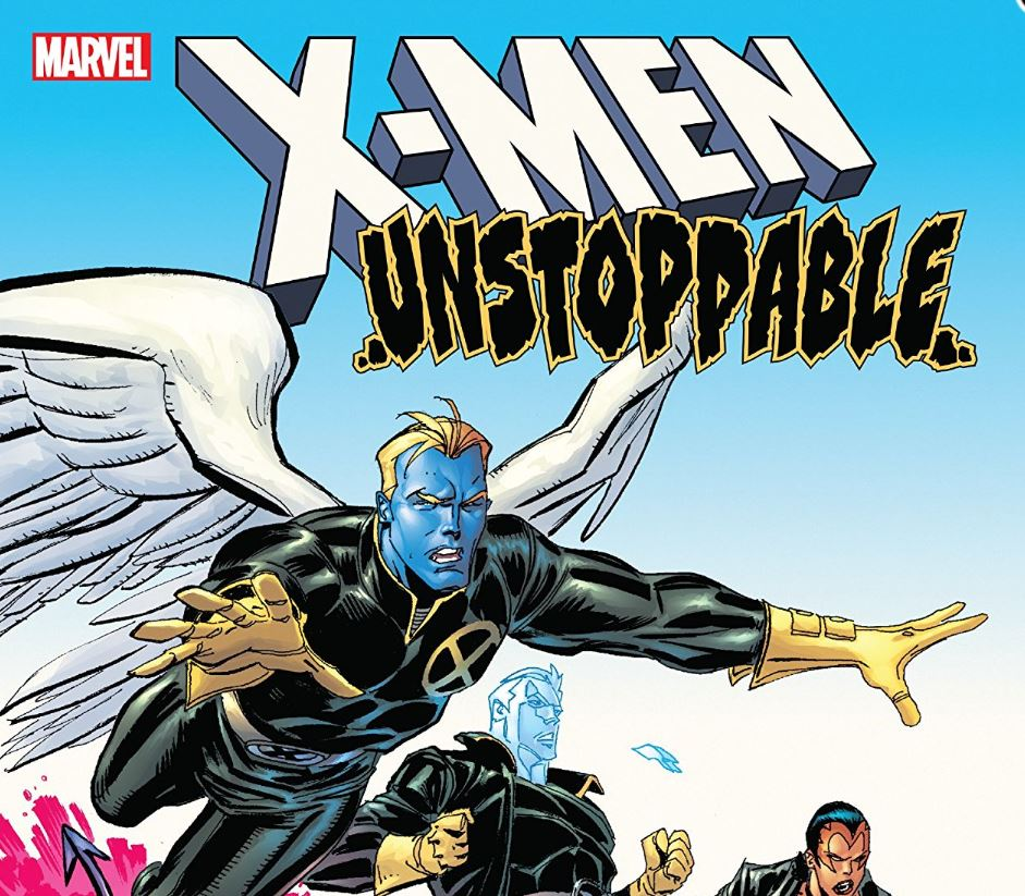 Three reasons to check out 'X-Men: Unstoppable'
