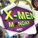 X-Men Monday #1 - Fake mutants, honorary degrees and Baconators