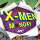 X-Men Monday is coming to AiPT!