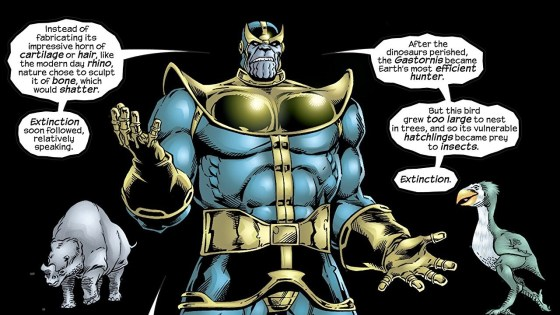 Thanos really is an idiot -- he doesn't understand evolution, either