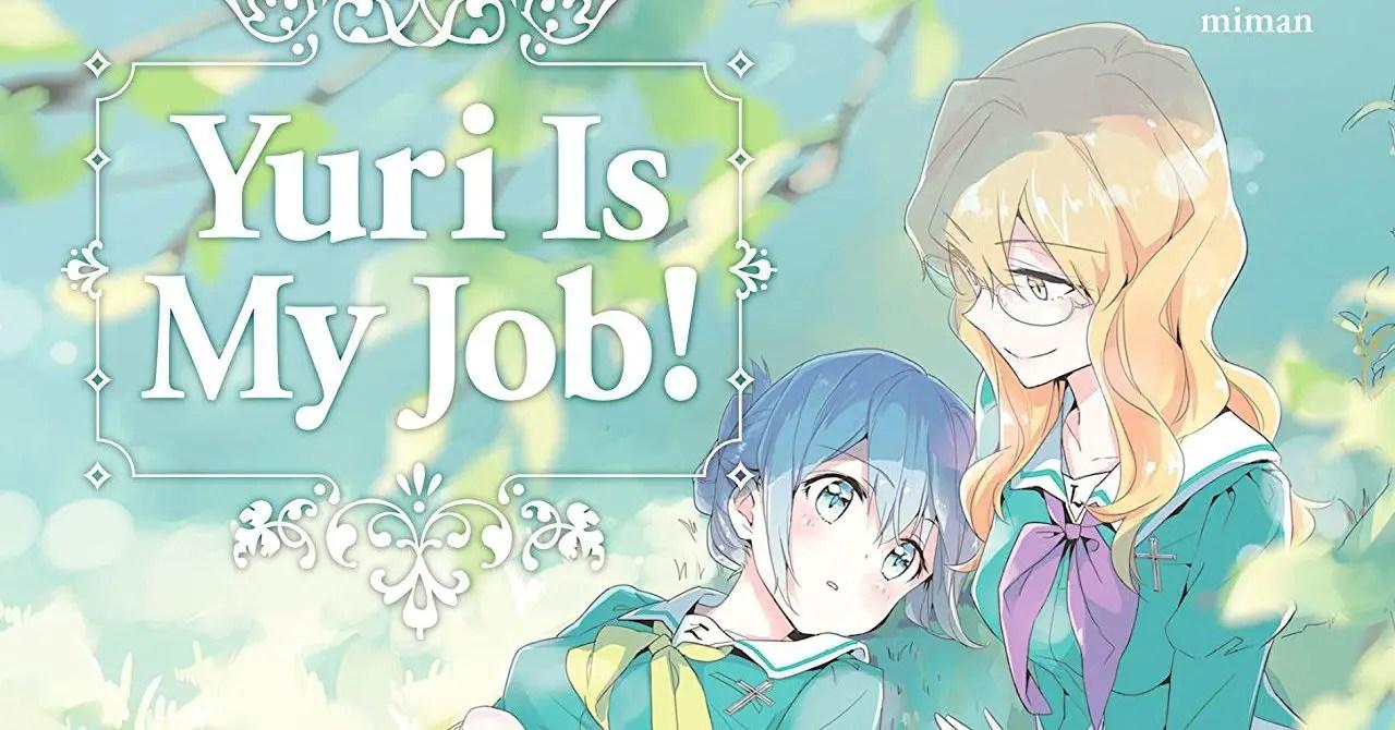 Yuri Is My Job! Vol. 4 Review