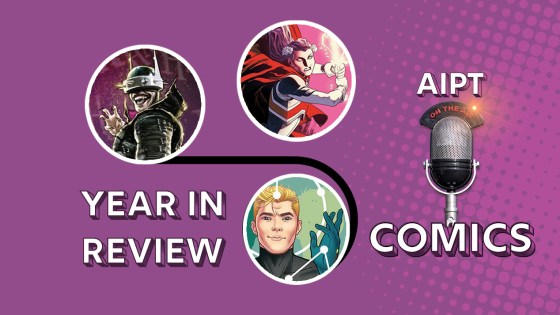 We recap 2019 and decide the best publisher, biggest surprise, best hero/villain, and more!
