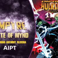 Empyre State of Mynd #4: Anthony Oliveira talks tackling messy couple dynamics, Skrull physiology, and more