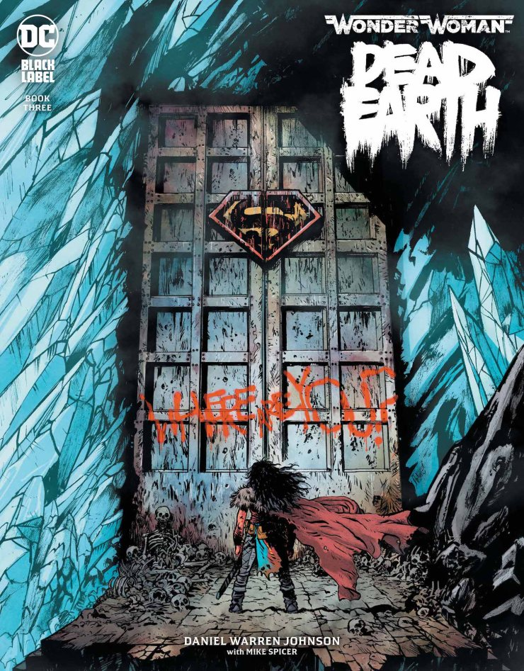 Wonder Woman: Dead Earth #3