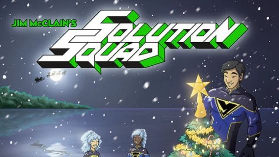 Kickstarter Alert: Math teacher Jim McClain brings the Solution Squad home for the holidays