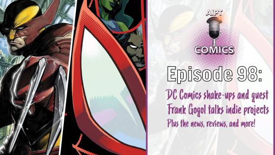 AIPT Comics Podcast Episode 98: DC Comics' alarming layoffs and Frank Gogol talks indie projects