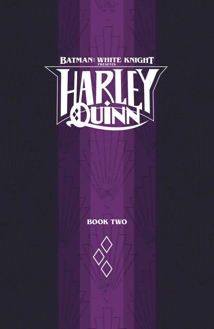 DC Preview: Batman: White Knight Presents: Harley Quinn #2