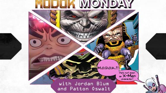 X-Men Monday #94 - M.O.D.O.K. Monday With Jordan Blum & Patton Oswalt