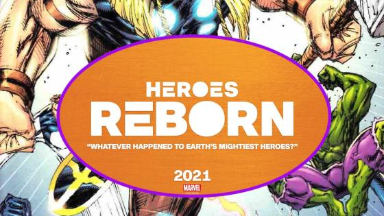 Marvel Comics launching 'Heroes Reborn' in 2021
