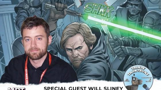 Talkin' Tauntauns Podcast Episode 44: Comic artist Will Sliney