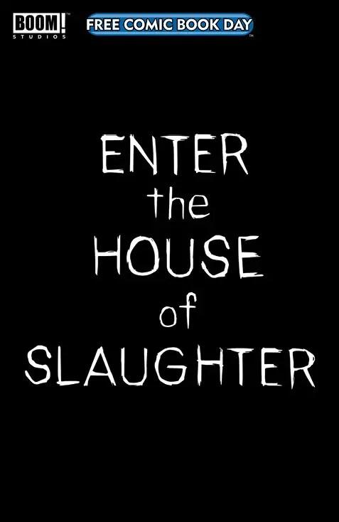 BOOM! announces 'Enter the House of Slaughter' FCBD special