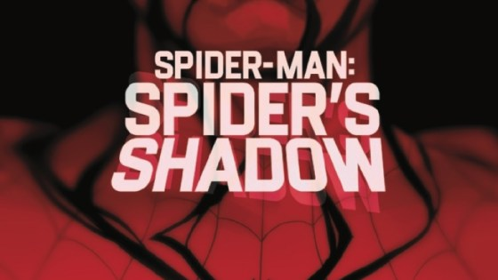 Marvel Preview: Spider-Man: The Spider's Shadow #1
