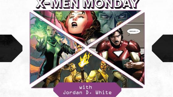 X-Men Monday #104 - Jordan D. White Talks X-Factor, Election Meddling, Wanda Maximoff and More