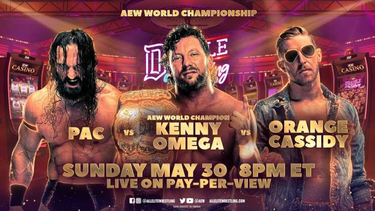 AEW Double or Nothing - PAC vs. Kenny Omega vs. Orange Cassidy