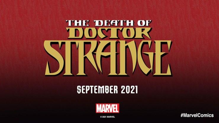 Marvel Comics teases 'The Death of Doctor Strange' for September 2021