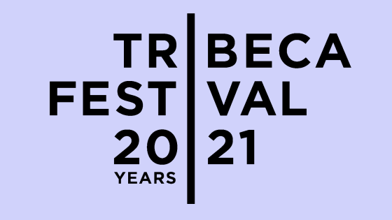 [Tribeca '21] Our favorites from the Tribeca Festival