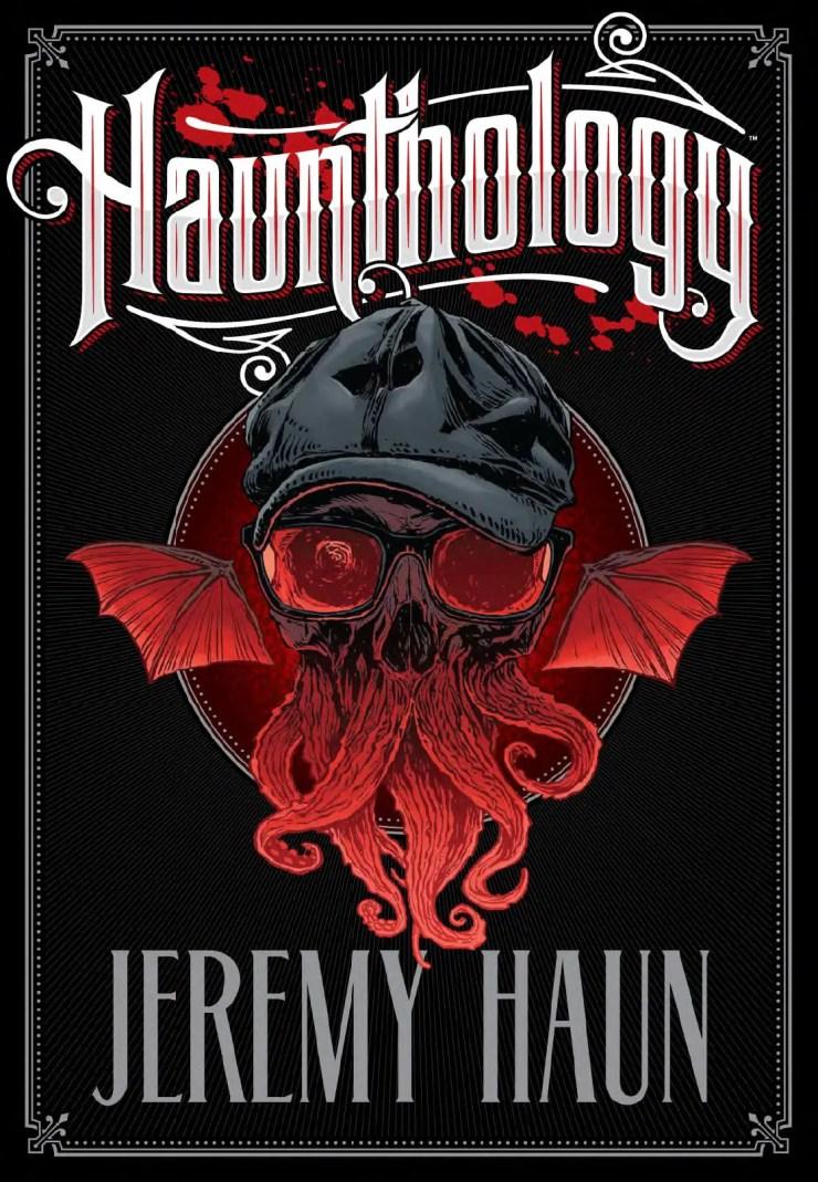 Jeremy Haun Kickstarter Hauntology